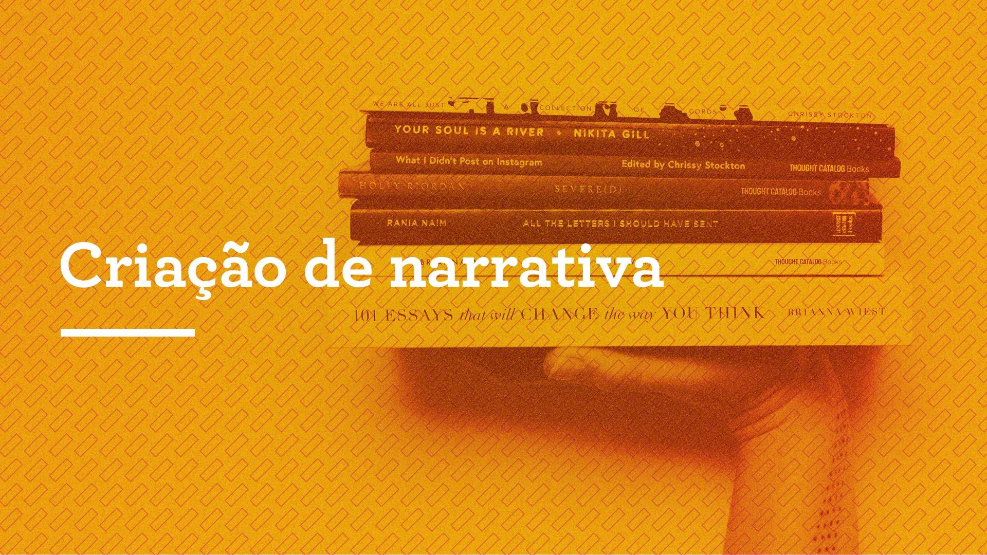 Criação de narrativa
