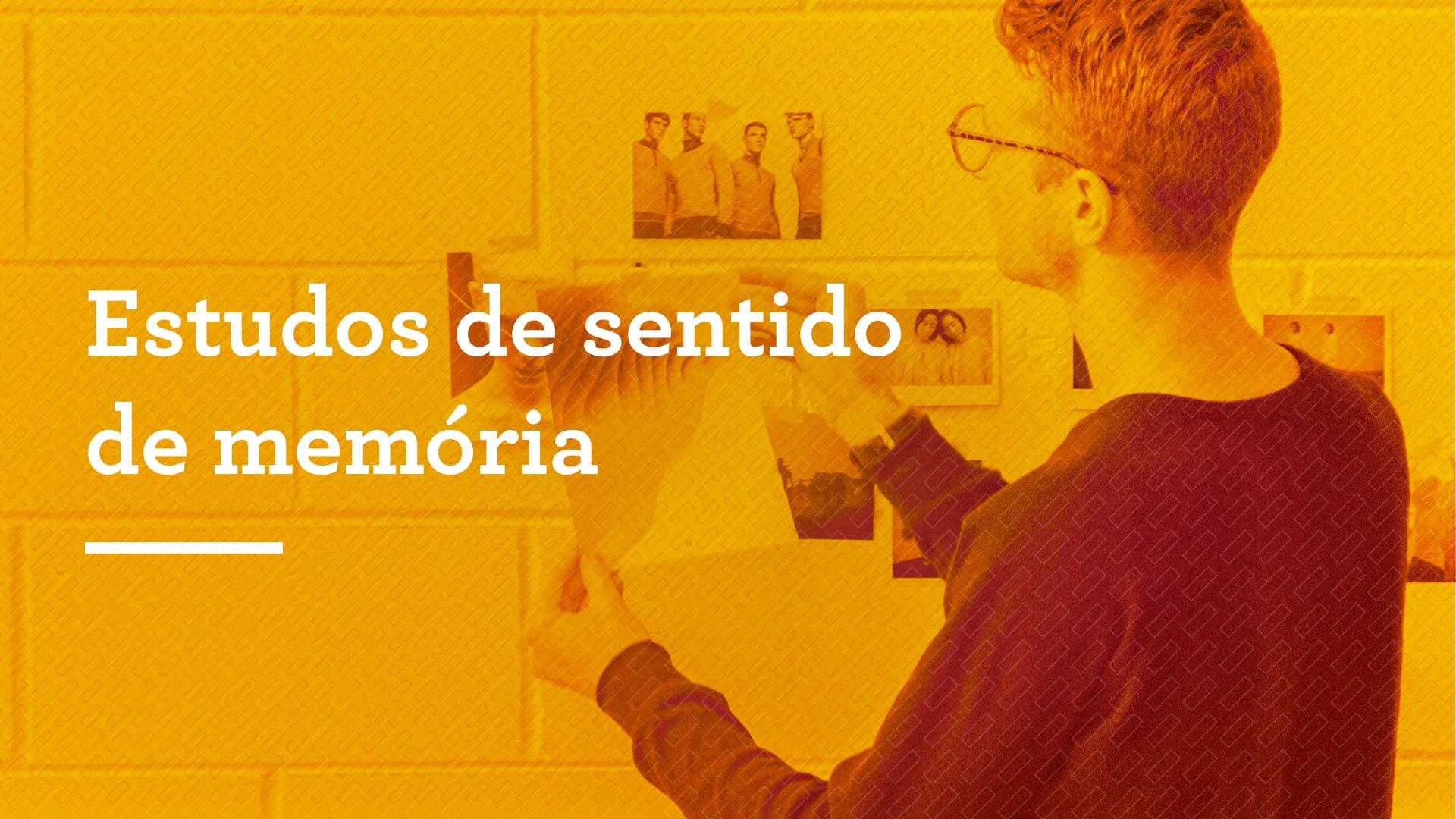 Estudos de sentido de memória