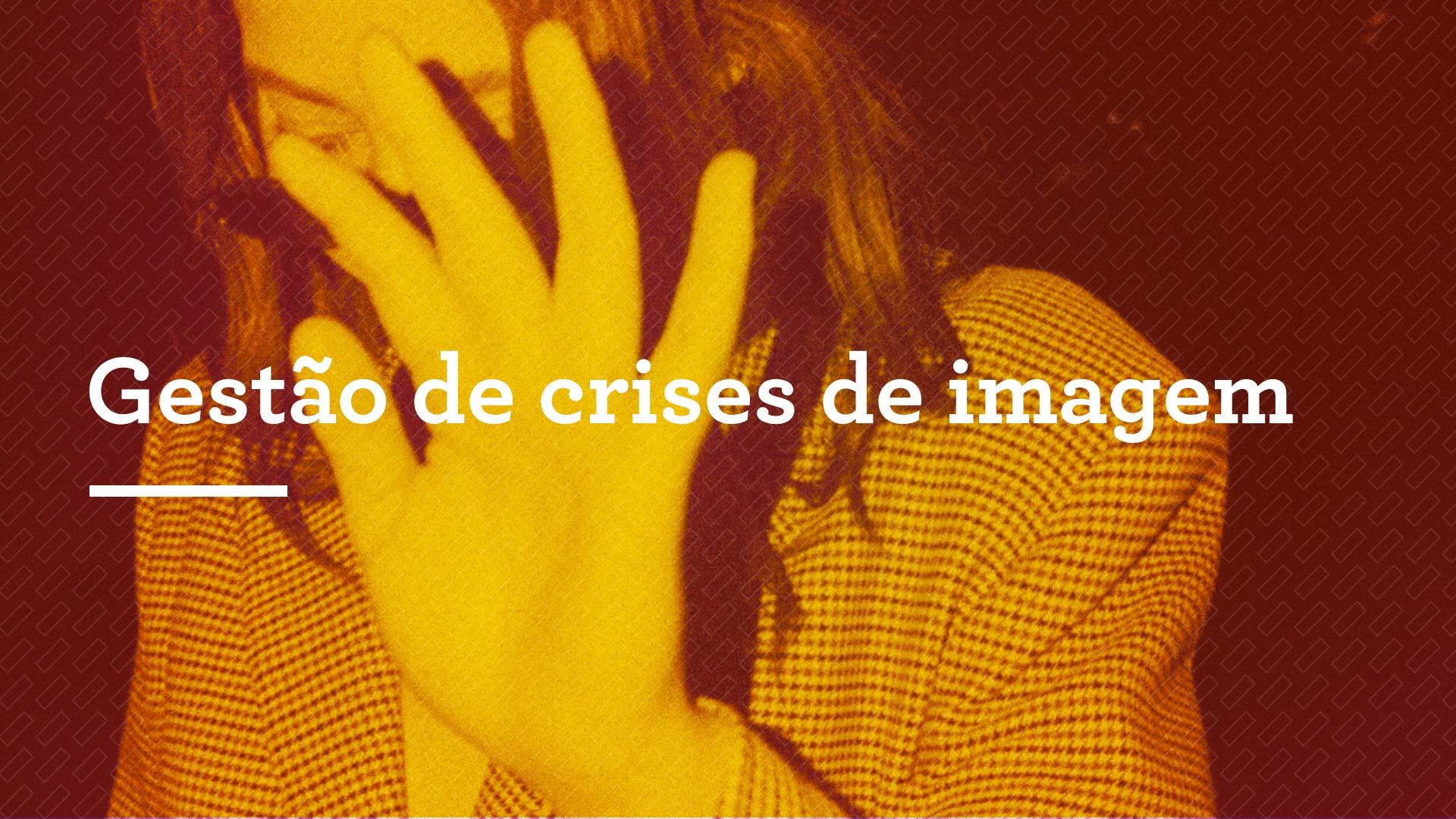 Gestão de crises de imagem